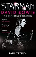 Starman: David Bowie - The Definitive Biography (English Edition)