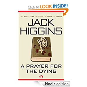 A Prayer for the Dying - Jack Higgins