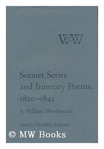 Sonnet Series and Itinerary Poems, 1820-1845 (The Cornell Wordsworth)