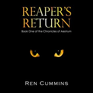 Reaper's Return (Chronicles of Aesirium, Book 1) | [Ren Cummins]