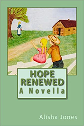"Hope Renewed (The ""Hope"" Series Book 1)"