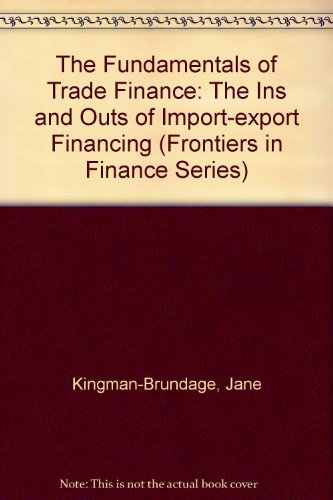 The Fundamentals of Trade Finance: The Ins and Outs of Import-export Financing