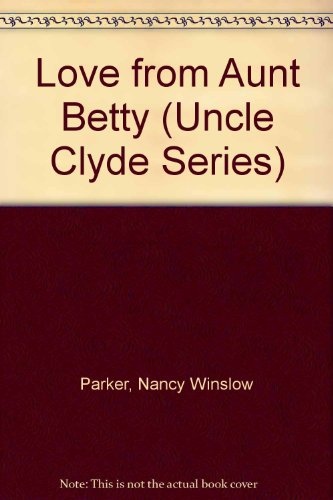 Love From Aunt Betty (Uncle Clyde)