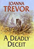 img - for A Deadly Deceit by Joanna Trevor (2004-01-30) book / textbook / text book