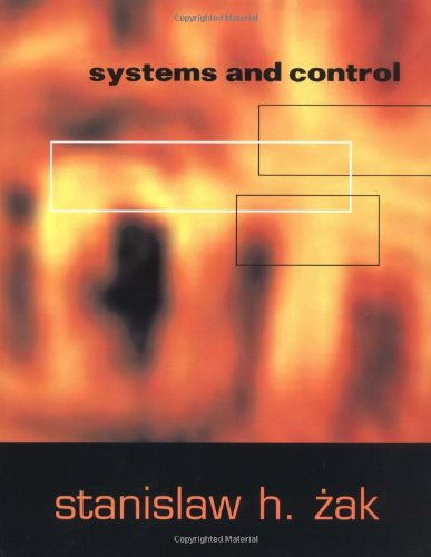 Systems and Control (The Oxford Series in Electrical and...