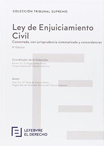 Ley de Enjuiciamiento Civil: Comentado, con jurisprudencia sistematizada y concordancias (Códigos comentados)