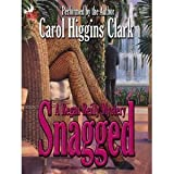 Snagged (Regan Reilly Mystery Series, Book 2) (0446607797) by Clark, Carol Higgins