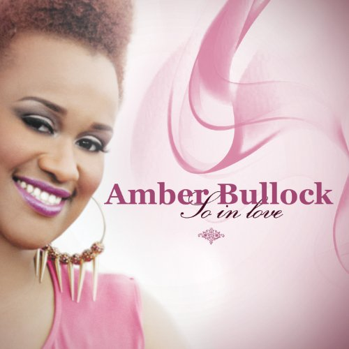 Amber Bullock-Lord You've Been So Good