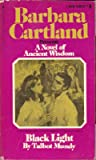 Black light (Barbara Cartland's ancient wisdom series) (0553121308) by Mundy, Talbot