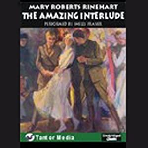 The Amazing Interlude | [Mary Roberts Rinehart]