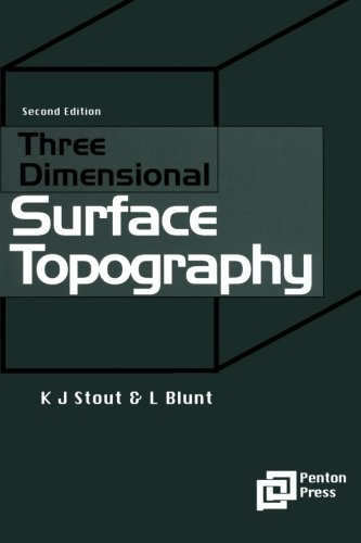 Three Dimensional Surface Topography, Second Edition