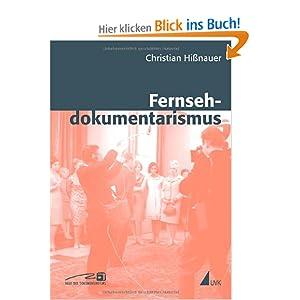 eBook Cover für  Fernsehdokumentarismus Theoretische N xE4 herungen pragmatische Abgrenzungen begriffliche Kl xE4 rungen
