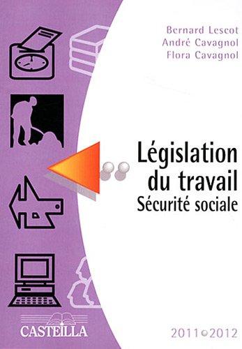 legislation du travail securite sociale 2011 2012. Black Bedroom Furniture Sets. Home Design Ideas