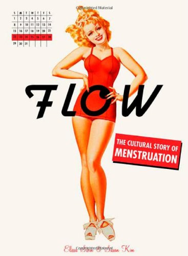 Flow: The Cultural Story Of Menstruation front-1078963