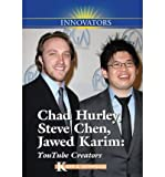 img - for YouTube: Chad Hurley, Steve Chen, Jawed Karim (Innovators) book / textbook / text book