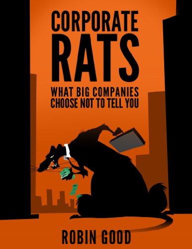 CORPORATE RATS - What big companies choose not to tell you (Rat Whistle compare prices)