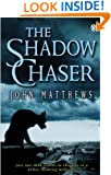 The Shadow Chaser #2 (Crime, legal thriller (mystery, medical))