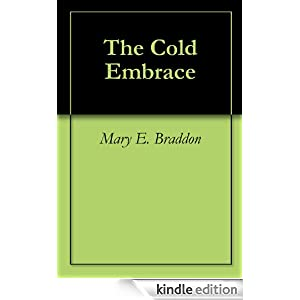 The Cold Embrace - Mary Braddon