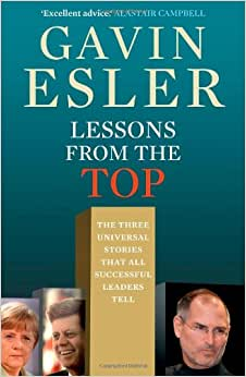 Lessons From The Top: The Three Stories That Successful Leaders Tell