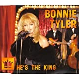 Bonnie Tyler: He's The King [Single]