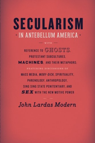 Secularism in Antebellum America (Religion and Postmodernism) (Religion In Early America compare prices)