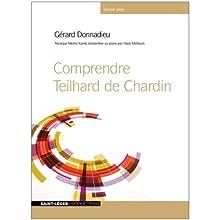 Comprendre Teilhard de Chardin Discours Auteur(s) : Gérard Donnadieu Narrateur(s) : Gérard Donnadieu