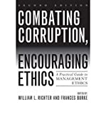 img - for [ COMBATING CORRUPTION, ENCOURAGING ETHICS: A PRACTICAL GUIDE TO MANAGEMENT ETHICS ] By Richter, William L ( Author) 2007 [ Paperback ] book / textbook / text book