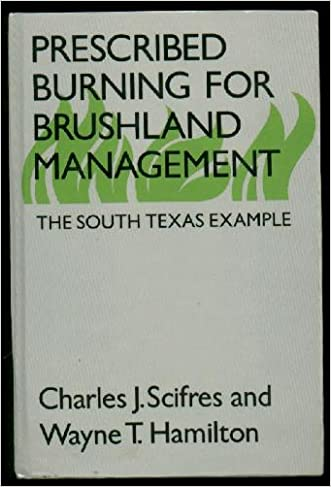 Prescribed Burning for Brushland Management: The South Texas Example
