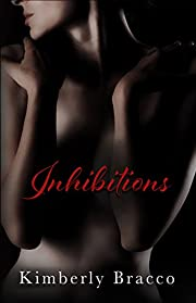 Inhibitions (The UnInhibited Series Book 1)