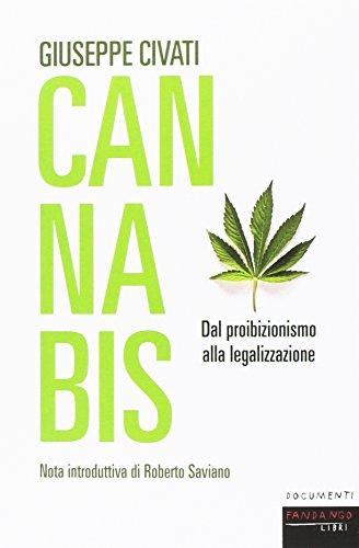 Cannabis. Dal proibizionismo alla legalizzazione