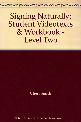 signing-naturally-student-videotexts-workbook-level-two
