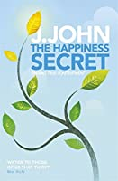 The Happiness Secret: Finding True Contentment