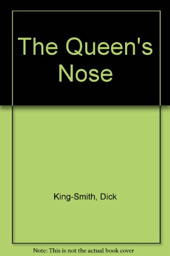 The Queen's Nose