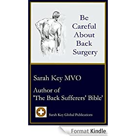 Be Careful About Back Surgery (English Edition)
