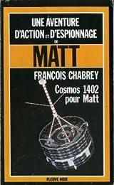 Cosmos 1402 pour Matt