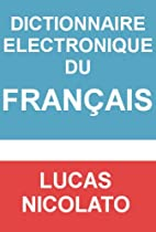 Dictionnaire Electronique du Français (French Edition)
