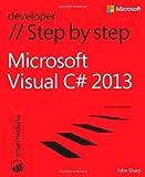 By John Sharp - Microsoft Visual C# 2013 Step by Step John Sharp