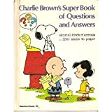Charlie Brown's Super Book of Questions and Answers About All Kinds of Animals (0394832493) by Schulz, Charles M.