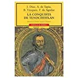 img - for La conquista de Tenochtitlan/ The Conquest Of Tenochtitlan (Spanish Edition) book / textbook / text book