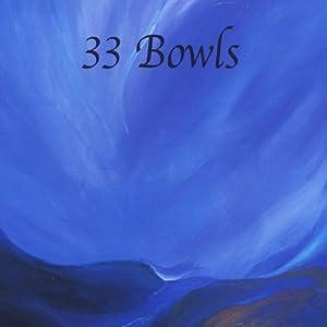 33 Bowls Tibetan Singing Bowls from CD Baby