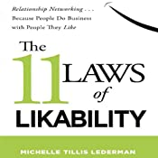 The 11 Laws of Likability: Relationship Networking... Because People Do Business with People They Like | [Michelle Tillis Lederman]