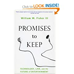 Promises to Keep: Technology, Law, and the Future of Entertainment (Stanford Law Books)