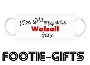 Walsall F.C - Mug (Nice Girls Only Date)