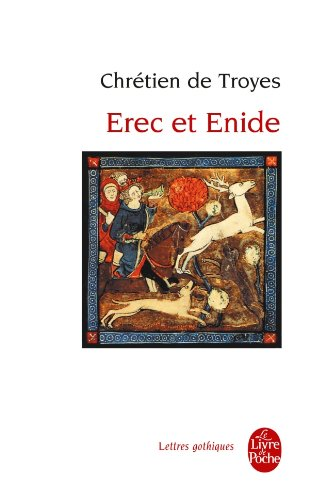 Erec Et Enide (Ldp Let.Gothiq.) (French Edition)