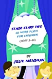 Stage Start Two: 20 More Plays for Children