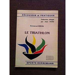 Découvrir et pratiquer le Triathlon