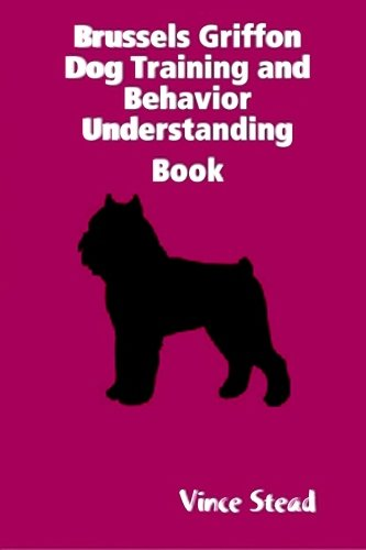 Brussels griffon dog training and behavior understanding book PDF