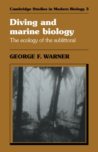 Diving and Marine Biology: The Ecology of the Sublittoral (Cambridge Studies in Modern Biology)