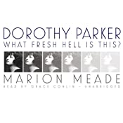 Dorothy Parker | [Marion Meade]