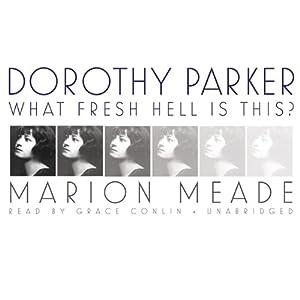 Dorothy Parker | [Marion Meade]